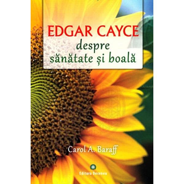 Carol A Baraff a încorporat ceipatruzeci de ani de cercetare &351;i scrieri pe subiectul s&259;n&259;t&259;&355;iiholistice rezultate în urma lecturilor lui Edgar Cayce într-un ghidsimplu dar complet de s&259;n&259;tate de zi cu zi alc&259;tuit din solu&355;iipractice remedii naturale &351;i perspective de s&259;n&259;tate holistic&259; primitede la p&259;rintele medicinii holistice însu&351;i Baraff &351;i-a