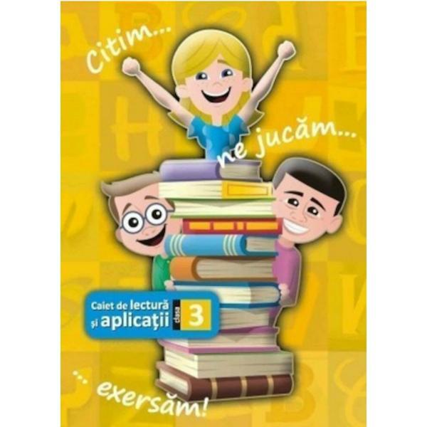 Caiet de lectura clasa a III a