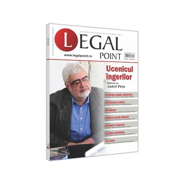 """""""Legal Point""""este o revista quality un produs alEditurii Universul Juridic cu apari&539;ie bianuala""""Legal Point""""este o revista a dialogului in care spa&539;ii largi sunt consacrate interviurilor""""Legal Point""""incurajeaza dezbaterea relaxata bazata pe for&539;a argumentelor &537;i cunoa&537;terea nemijlocitabr"""