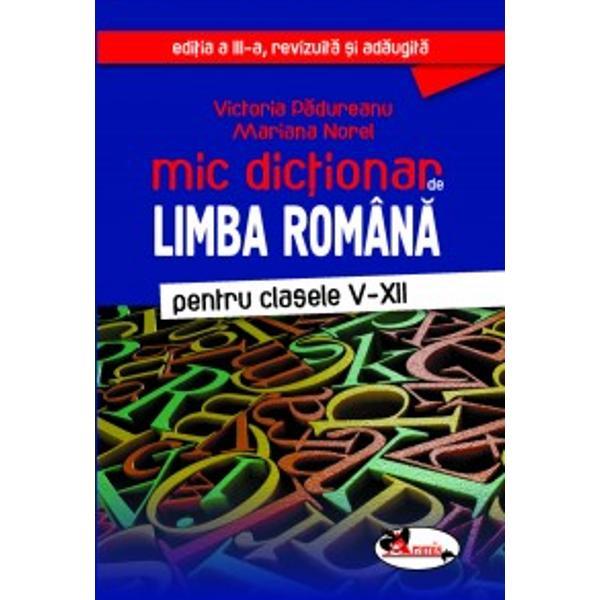 Acest dic&539;ionar se adreseaz&259; elevilor din înv&259;&539;&259;mântul gimnazial &537;i liceal care doresc s&259; î&537;i consolideze cuno&537;tin&539;ele de gramatica limbii române Elaborat în conformitate cu programa &537;colar&259; este structurat în patru p&259;r&539;iI – VocabularulII – FoneticaIII – MorfologiaIV – Sintaxa sintaxa propozi&539;iei &537;i
