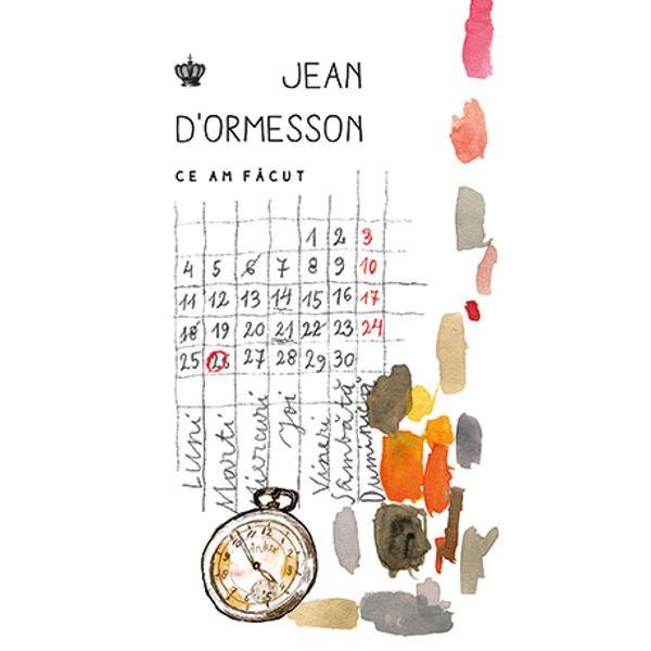 """Jean d'Ormesson 1925–2017 este una dintre marile figuri ale literaturii franceze contemporane Romancier eseist &351;i filozof este adesea evocat ca eternul """"fericit"""" gra&355;ie senin&259;t&259;&355;ii sale îndelung hr&259;nite cultural N&259;scut la Paris într-o familie aristocratic&259; în care vederile de dreapta &351;i de stânga se calibrau reciproc prin filtrul catolicismului contele Jean Bruno Wladimir"""