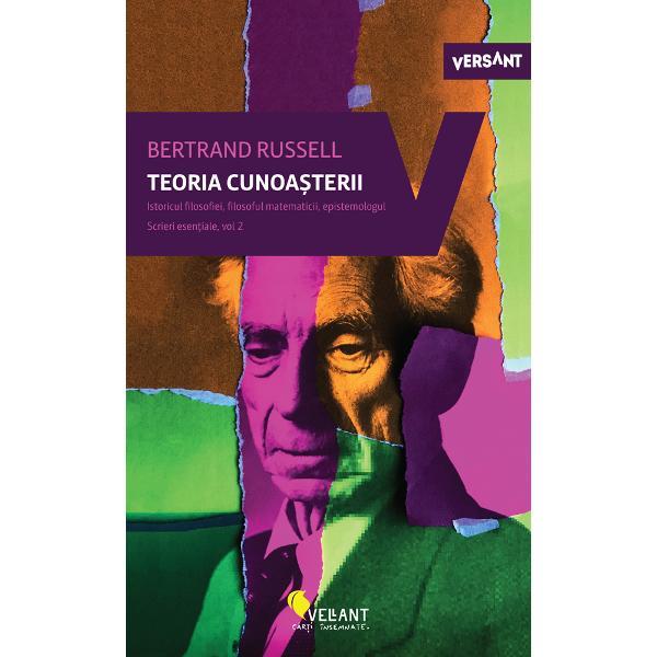 Al doilea volum din seria de Scrieri esen&539;iale ale lui Bertrand Russell ne pune fa&539;&259;-n fa&539;&259; cu textele despre teoria cunoa&537;terii Descoperim filosoful limbajului logicianul &537;i filosoful matematicii cu rezumate din Principia Mathematica bine alese de editorii Robert E Egner &537;i Lester Denonn epistemologul istoricul filosofiei filosoful domeniului economic filosoful &537;i comentatorul &537;tiin&539;ei Poate cel mai bogat în