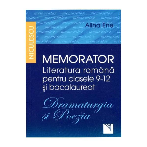 Memorator literatura romana clasele IX-XII si bacalaureat Dramaturgie si poezie