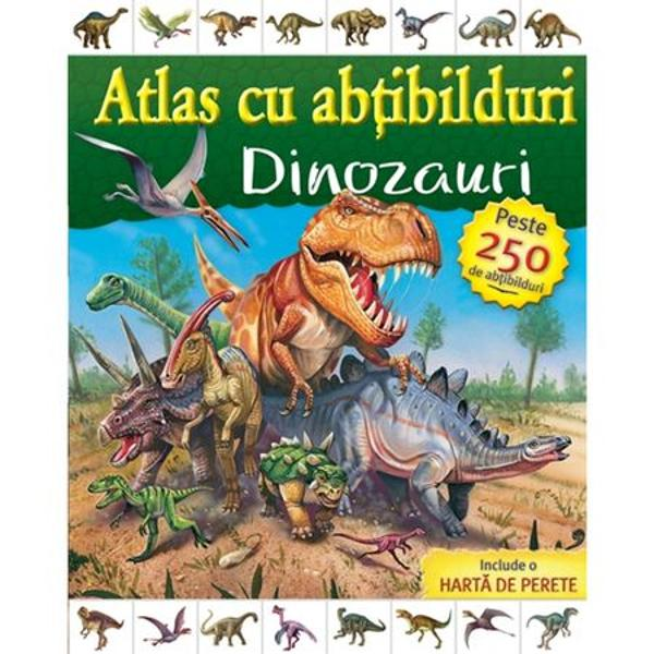 Atlas cu abtibilduri Dinozauri