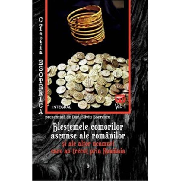 Vatr&259; a unor civiliza&539;ii bogate dar &537;i vad milenar pentru trecerea a zeci de valuri migratoare teritoriul României este suprasaturat de comori arheologice veritabile tezaure artistice &537;i istorice din metale pre&539;ioase de multe ori în piesele de aur &537;i argint fiind încrustate nestemate Descoperite de multe ori din pur&259; întâmplare aceste bog&259;&539;ii fabuloase au adus cu ele o serie teribil&259; de nenorociri Se spune