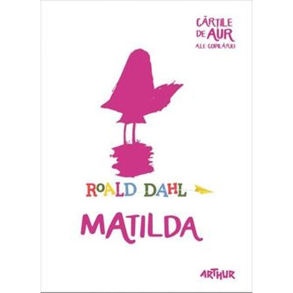 Roald Dahl scriitor îndr&259;git în toat&259; lumea pentru personajele &351;i pove&351;tile lui a creat în Matilda copilul care a inspirat genera&355;ii întregi de cititoriNeîn&355;eleas&259; de cei din jur nici m&259;car de propriii p&259;rin&355;i care îi repro&351;eaz&259; c&259; se uit&259; prea pu&355;in la televizor Matilda nu e totu&537;i deloc neajutorat&259; pune la cale tot felul de farse &351;i cu ajutorul