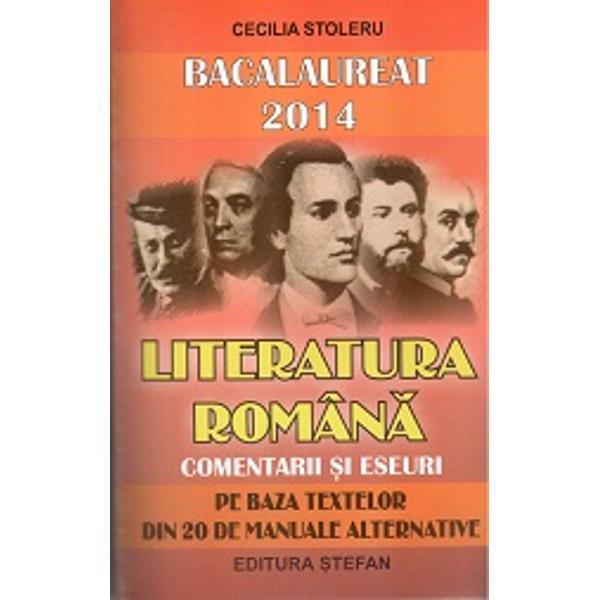 Bacalaureat 2015 - Literatura romana - Comentarii si eseuri