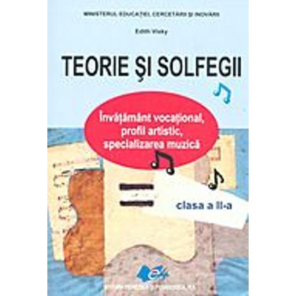 """Seria de manuale """"Teorie &351;i solfegii"""" este destinat&259; elevilor care studiaz&259; în înv&259;&355;&259;mântul voca&355;ional profilul artistic specializarea muzic&259; Autorii manualelor sunt personalit&259;&355;i binecunoscute ale muzicii române&351;ti &351;i speciali&351;ti în pedagogia muzicii Manualele sunt ap&259;rute sub egida Ministerului Educa&355;iei Cercet&259;rii &351;i Inov&259;rii"""