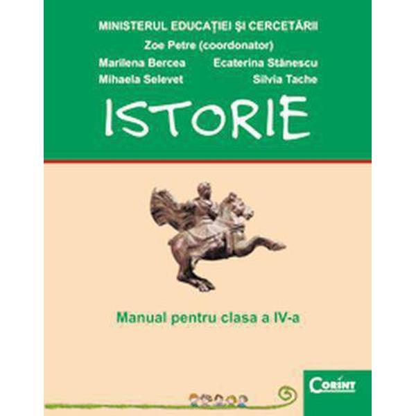 Istorie clasa a IV-a ed2008 - Zoe Petre