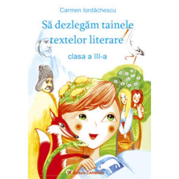 Se dezlegam tainele textelor literare clasa a III a Arthur