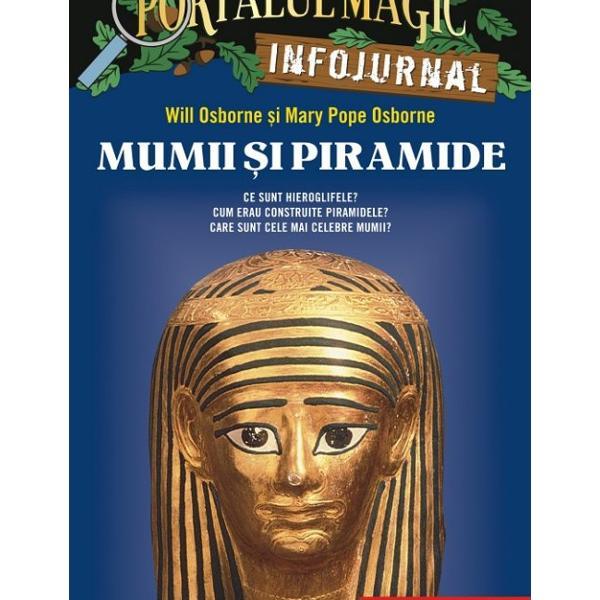 Afl&259; totul despre Egiptul anticDup&259; aventura din Secretul piramidei&160;Jack &351;i Annie au avut multe &238;ntreb&259;ri Cum a luat na&537;tere civiliza&539;ia Egiptului antic Cum tr&259;iau egiptenii &238;n Antichitate Care era religia lor Cum construiau piramidele&160;Au r&259;sfoit enciclopedii au vizitat muzee apoi au creat pentru tine acest&160; INFOJURNAL special plin de ilustra&355;ii &351;i explica&355;iiE&351;ti gata pentru un salt de 5