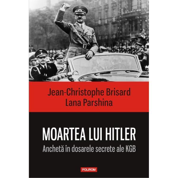 La 8 mai 1945 Germania nazist&259; capituleaz&259; Hitler se sinucisese cu o s&259;pt&259;mîn&259; înainte în bunc&259;rul s&259;u subteran Englezii americanii &537;i sovieticii s&259;rb&259;toresc împreun&259; victoria Aceasta este versiunea oficial&259; A existat îns&259; mereu &537;i o alt&259; versiune Hitler ar fi sc&259;pat din Berlinul asediat &537;i ar fi supravie&539;uit r&259;zboiului Care este adev&259;rul R&259;spunsul