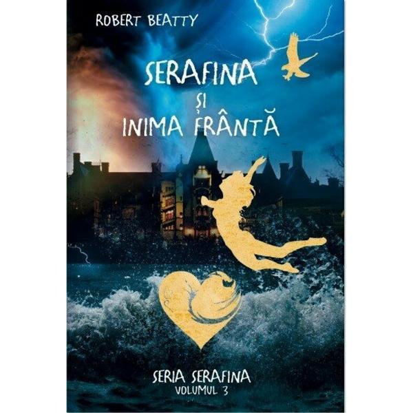 Vin furtunile Ceva s-a intamplat cu Serafina S-a trezit intr-un intuneric pe care nu il intelege