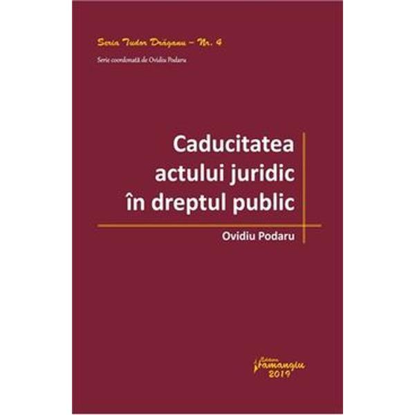Caducitatea actului juridic în dreptul public