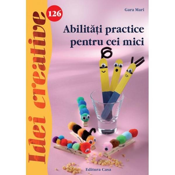 Aceast&259; carte ofer&259; idei de petrecere a timpului liber în mod creativ care vor dezvolta abilit&259;&355;ile manuale ale copiilor stârnindu-le imagina&355;ia &351;i provocându-le &351;i sentimente de împlinire deoarece obiectele hazlii confec&355;ionate pot deveni juc&259;rii sau cadouri pentru cei dragiIdeile propuse se pot confec&355;iona u&351;or urmând pa&351;ii de lucru ba mai mult cu