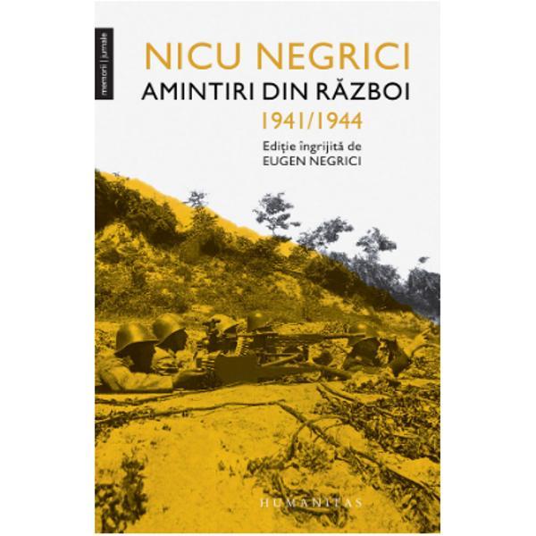 Edi&539;ie îngrijit&259; de Eugen NegriciNicu Negrici a luptat ca ofi&539;er al Armatei Regale a României în al Doilea R&259;zboi Mondial atât în campania din est 1941–1944 cât &537;i în cea din vest dup&259; 23 august 1944 &351;i a fost grav r&259;nit în cumplita b&259;t&259;lie de la Oarba de Mure&537; D&259;ruit cu spirit de observa&539;ie &537;i talent literar &537;i-a scris în detaliu amintirile