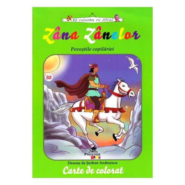 Zana Zorilor Povestile copilarieieste o carte de colorat care face parte din colectiaSa coloram cu NicoDesene de Serban Andreescu