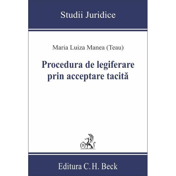 Garantat de speciali&537;ti Prof univ dr Ioan MuraruLucrarea se prezint&259; la un înalt nivel academic &537;i reprezint&259; o provocare nu numai împotriva prejudec&259;&539;ilor în contextul constitu&539;ional na&539;ional actual ci &537;i pentru domeniile de noutate în &537;tiin&539;a &537;i practica dreptului Un domeniu de noutate l-a constituit chiar procedura de legiferare prin acceptare tacit&259; în