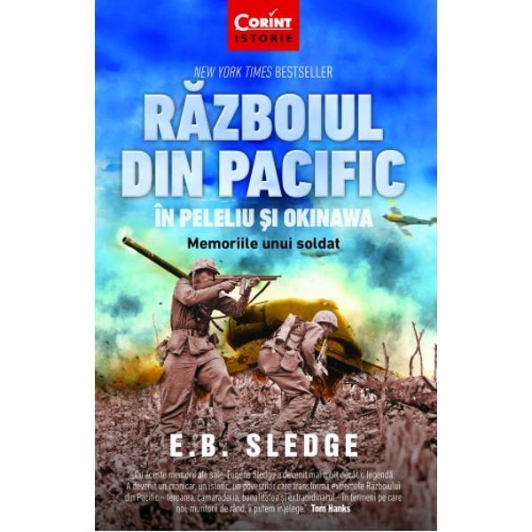 """""""Cu aceste memorii ale sale Eugene Sledge a devenit mai mult decât o legend&259; A devenit un cronicar un istoric un povestitor care transform&259; extremele R&259;zboiului din Pacific – teroarea camaraderia banalitatea &537;i extraordinarul – în termeni pe care noi muritorii de rând îi putem în&539;elege""""– Tom HanksDin experien&539;a dur&259; tr&259;it&259; ca simplu soldat în"""