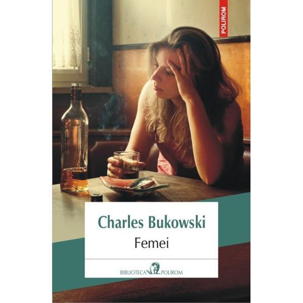 Femeieste un roman autobiografic unul dintre cele mai cunoscute ale lui Bukowski si se desfasoara in jurul lui Henry Chinaski celebrul alter ego al autorului care mai apare ca personaj si in alte romane ale sale un scriitor alcoolic mare amator de femei Ele defileaza in aceasta carte veritabile creatii felliniene exotice si usor dezaxate prilejuindu-i naratorului o serie nesfirsita de experiente erotice mai mult sau mai putin fericite