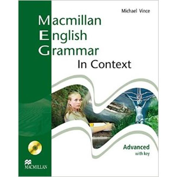 Presenting Macmillan English Grammar In Context a three- level grammar practice series with a difference Incorporating contextual examples in grammar practice activities Macmillan English Grammar In Context is a grammar book that can be used in both the classroom and for self-studyGrammar explanations with traditional practice activities and contextual examplesCross- curricular content areas includeliterature science