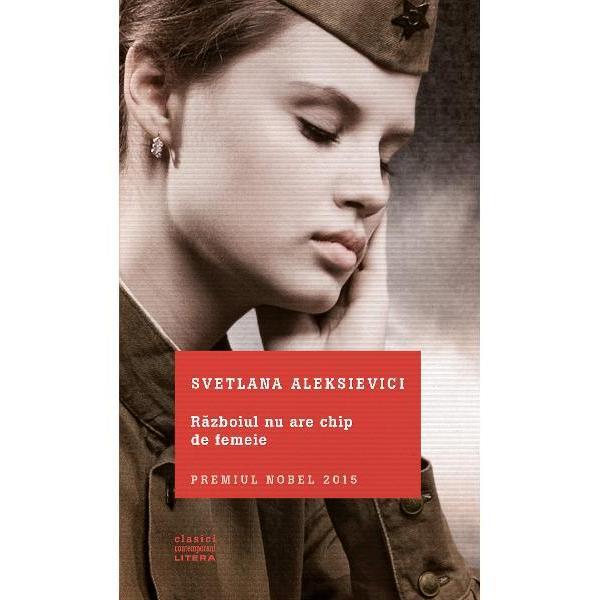 Al Doilea R&259;zboi Mondial nu va ajunge niciodat&259; s&259;-&351;i dezv&259;luie întreaga groz&259;vie În spatele faptelor de arme al atrocit&259;&355;ilor &351;i al crimelor monstruoase comise împotriva civililor se ascunde o alt&259; realitate Aceea a miilor de femei sovietice trimise pe front împotriva inamicului nazist Svetlana Aleksievici &351;i-a dedicat &351;apte ani din via&355;&259; colect&259;rii m&259;rturiilor unor femei care multe