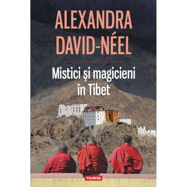 Fascinata de civilizatia orientala Alexandra David-Neel calatoreste in anii 1920 in Tibet pentru a afla mai multe despre lamaism In peregrinarile sale vede oameni care reusesc sa leviteze sa comunice telepatic sau sa mearga pe apa il intilneste pe Dalai Lama si descopera perspectiva tibetanilor asupra mortii si a vietii de apoi Asista la exorcisme si miracole si cunoaste personaje dintre cele mai stranii – mistici vrajitori eremiti