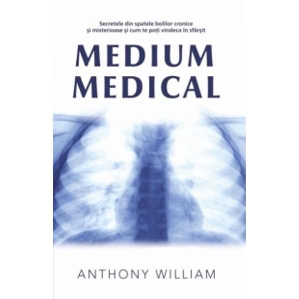 Indiferent dac&259; &355;i s-a pus un diagnostic pe care nu îl în&355;elegi sau dac&259; suferi de simptome pentru care nu exist&259; un diagnostic dac&259; cineva drag este bolnav sau e&351;ti medic  terapeut &351;i dore&351;ti s&259; le oferi pacien&355;ilor t&259;i un tratament mai bun cartea Medium medical î&355;i ofer&259; r&259;spunsurile pe care le cau&355;i De asemenea este un manual perfect pentru to&355;i cei care î&351;i doresc s&259;