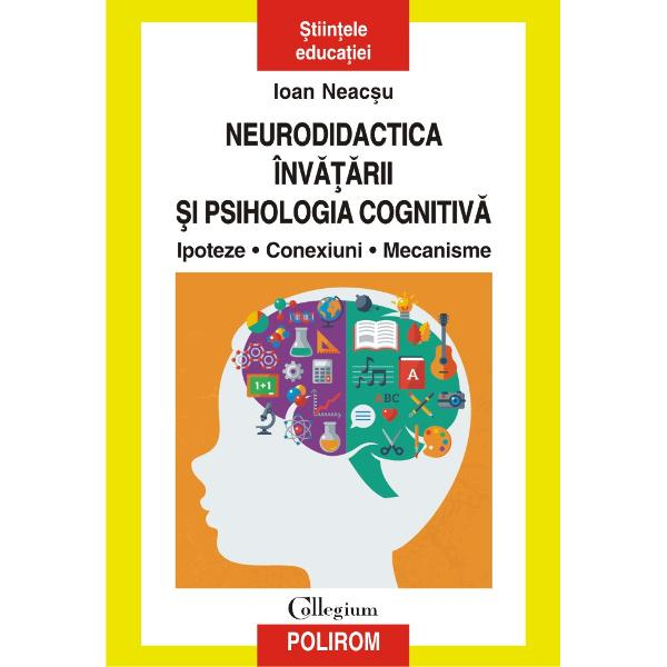 """""""Mentalul uman este abordat în lucrarea de fa&539;&259; din perspectiva introducerii unor paradigme noi în neurodidactica înv&259;&539;&259;rii privind rezultatele unor cercet&259;ri din neuropsihologie neurobiologie neuro&537;tiin&539;e cognitive &537;i didactic&259; func&539;ional&259; Prezent&259;m cititorului elemente de igien&259; &537;i ecologie a min&539;ii implicate în înv&259;&539;are asimetria relativ&259; a func&539;iilor"""