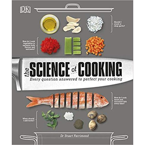 How do I cook the perfect steak How do I make succulent fish every time and should I keep the skin on What is the trick to making the perfect soufflU Food scientist Dr Stuart Farrimond answers all these questions - and many more like them - equipping you with the scientific know-how to take your cooking to new levels In The Science of Cooking fundamental culinary concepts sit side-by-side with practical advice and step-by-step techniques bringing food science out of the lab and into