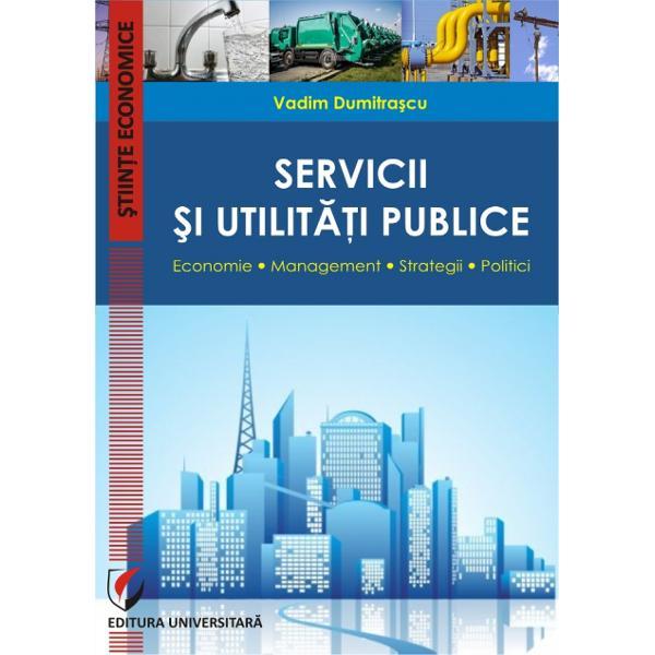 Servicii si utilitati publice
