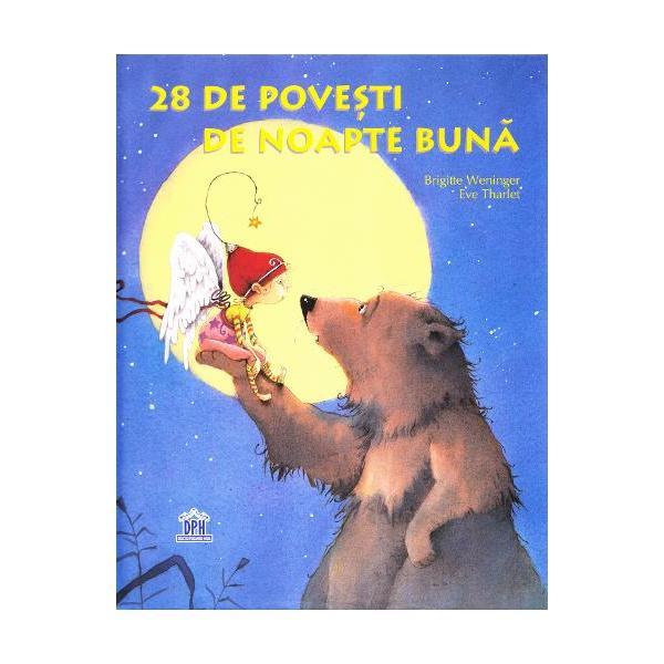 """Un înger p&259;zitor un urs b&259;trân o lun&259; ca un fagure 28 de pove&537;ti de noapte bun&259; Copiii vor mereu """"înc&259; o poveste"""" înainte de culcare Iat&259; o colec&539;ie frumoas&259; &537;i generoas&259; de pove&537;ti de noapte bun&259; nou-nou&539;e care le va îndeplini dorin&539;a Cu 28 de pove&537;ti de noapte bun&259; pline de fantezie &537;i de visare aceast&259; carte r&259;spunde"""