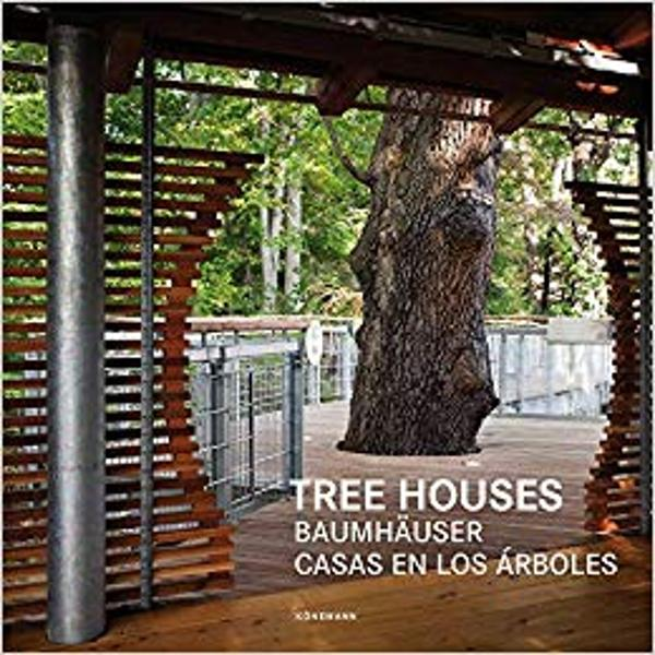 Whether hotel playhouse workplace or retreat in the tree everything is possible This title presents a large selection of tree houses that—in addition to traditional tree house form—also use modern architectural language