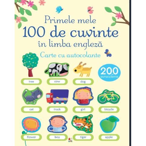 Aceast&259; carte ilustrat&259; cu 200 de autocolante reprezint&259; introducerea perfect&259; &238;n studiul limbii englezeCei mici vor putea s&259; asocieze cuvintele cu imaginile corespunz&259;toare &537;i s&259; lipeasc&259; autocolantele potrivite ca s&259; &238;nve&539;e primele lor cuvinte &238;n limba englez&259;