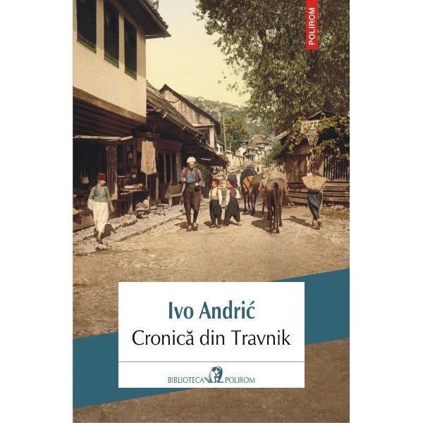 Premiul Nobel pentru Literatur&259; 1961La începutul secolului al XIX-lea un consul francez &351;i unul austriac sînt obliga&355;i s&259; r&259;mîn&259; &351;apte ani al&259;turi de vizirii turci în or&259;&351;elul bosniac Travnik aflat la hotarele unui aproape muribund Imperiu Otoman În Travnik se tr&259;ie&351;te greu dac&259; e&351;ti str&259;in; comunitatea de localnici – musulmani catolici ortodoc&351;i