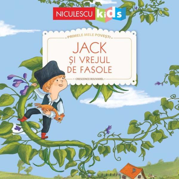 A fost odata ca niciodata…Povestea lui Jack si a vrejului de fasole delicat ilustrata pentru a-i face pe toti micutii sa descopere minunile copilariei