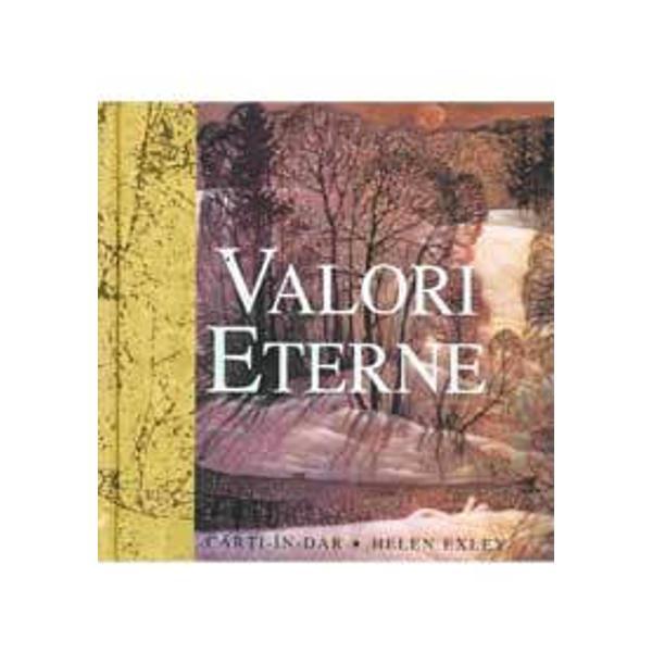 O antologie de cugetari despre valorile individuale de la textele antice pana la la scriitorii moderni