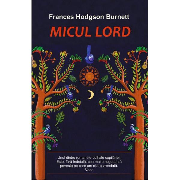 """Fragment din romanul Micul lord de Frances Hodgson Burnett""""E cel mai frumos si mai reusit baiat pe care l-am vazut vreodata marturisi domnul Havisham in gand Cu voce tare spuse simplu- Asadar acesta-i micul lord FauntleroyCu cat il vedea mai des pe micul lord cu atat era mai placut surprins Stia putine lucruri despre copii desi vazuse o multime in Anglia — baieti si fetite — frumosi si plini de sanatate de care guvernantele si"""