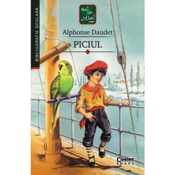 Primul roman al lui Alphonse DaudetPiciul publicat în 1868 are un accentuat caracter autobiografic scriitorul bazându-se în elaborarea acestuia mai mult pe cele tr&259;ite &537;i observate decât pe imagina&539;ie Dincolo de accentele critice la adresa &537;colii dar &537;i a moravurilor &537;i institu&539;iilor specifice societ&259;&539;ii franceze din secolul al XIX-lea arta lui Alphonse Daudet î&537;i p&259;streaz&259; aerul