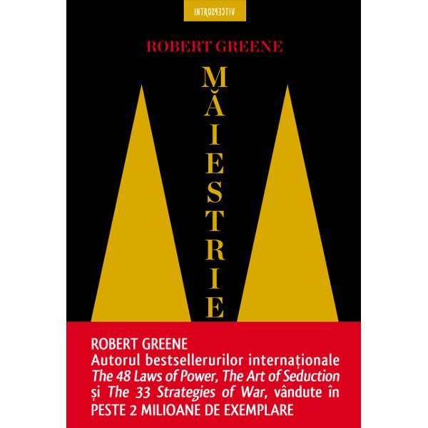 CUM S&258; FII CEL MAI BUN INDIFERENT DE DOMENIUL &206;N CARE PROFESEZI&160;Dup&259; ce a petrecut o via&539;&259; studiind legile puterii Robert Greene autorul bestsellerului interna&539;ional Cele 48 de legi ale puterii a descoperit care este calea spre m&259;iestrie pe care au parcurs-o cei mai de succes oameni ai planetei&8226; Descoper&259;-&539;i voca&539;ia&8226; Supune-te realit&259;&539;ii&8226; G&259;se&537;te-&539;i un mentor&8226; Dob&226;nde&537;te
