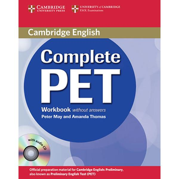 informed by Cambridges unique searchable database of real exam scripts the Cambridge Learner Corpus and providing an official PET past exam paper from Cambridge ESOL Complete PET is the most authentic exam preparation course available The Workbook with Audio CD contains extra vocabulary grammar and skills practice including listening material
