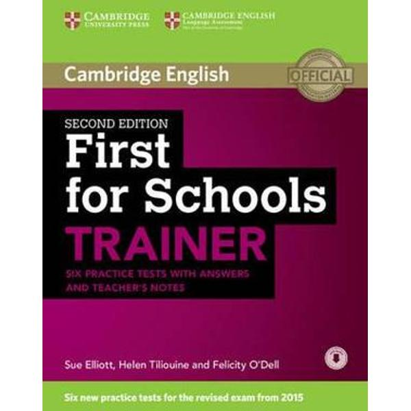 Six full practice tests with tips and training for the 2015 revised Cambridge English First FCE for Schools First for Schools Trainer offers six practice tests for the revised Cambridge English First FCE for Schools exam combined with easy-to-follow guidance and exam tips The first two tests are fully guided with advice on how to tackle each paper Extra practice activities informed by the Cambridge Learner Corpus a bank of real candidates