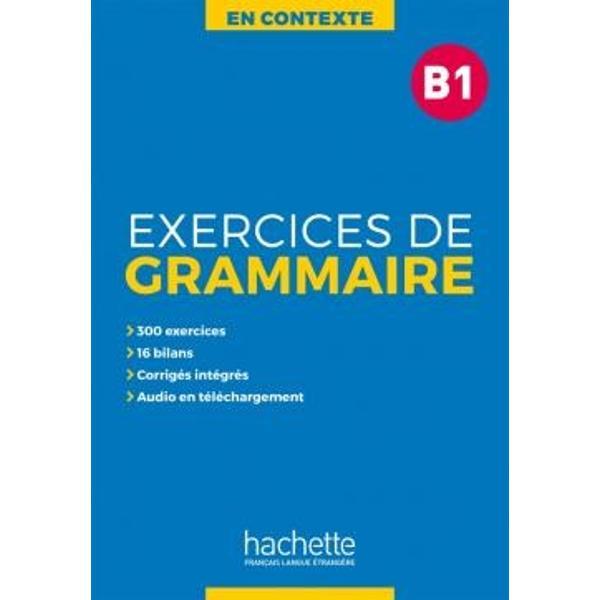 Une nouvelle collection sur 4 niveaux pour pratiquer la grammaire du français en contexte                              Une structure simple et progressive pour sentraîner en grammaire span