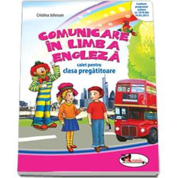 Comunicare in limba engleza caiet clasa pregatitoare