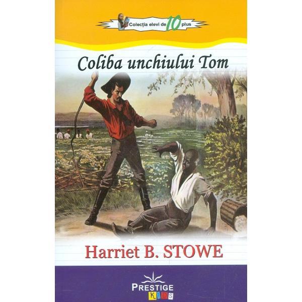 In 1852 apare in volum romanul Coliba unchiului Tom in prima zi vazandu-se circa 3000 de exemplare