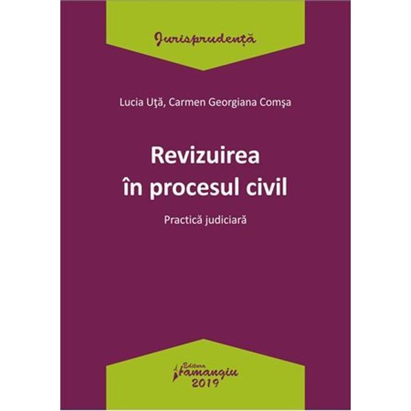 Lucrarea Revizuirea in procesul civil cuprinde o selectie de hotarari judecatoresti recente pronuntate de Inalta Curte de Casatie si Justitie Curtea de Apel Bucuresti precum si de alte instante judecatoresti din tara care ofera o imagine actuala a modului de interpretare si aplicare a normelor ce reglementeaza calea extraordinara de atac a revizuirii cuprinse in Codul de procedura civila in vigoareStructurata in cinci capitole culegerea