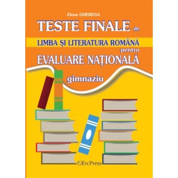 Teste finale de limba si literatura romana pentru Evaluare Nationala