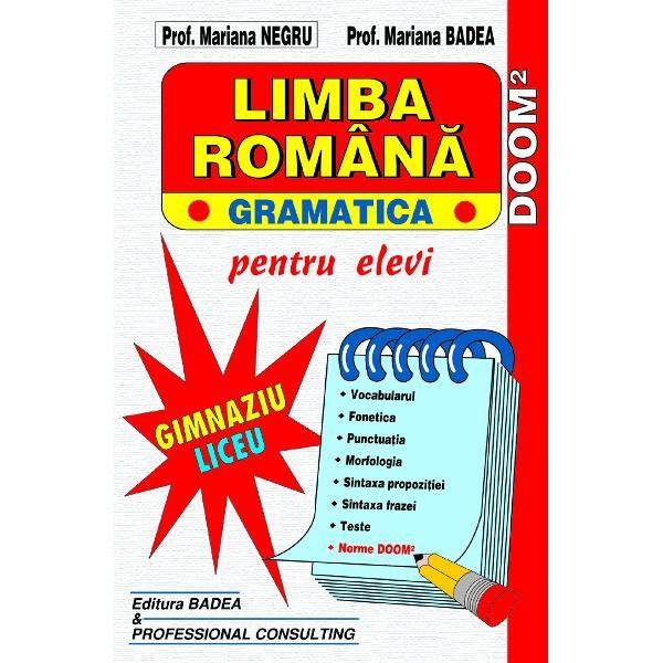 Gramatica limbii romane - liceu