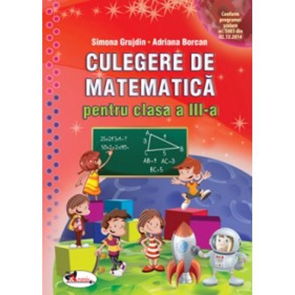 Culegerea de matematic&259; realizat&259; în conformitate cu programa &537;colar&259; în vigoare vine în sprijinul elevilor ajutându-i în demersul lor de cunoa&537;tere &537;i utilizare a unor concepte specifice matematicii în dezvoltarea capacit&259;&539;ilor de explorare investigare &537;i rezolvare deprobleme dezvoltându-le interesul &537;i motiva&539;ia pentru studiul &537;i aplicarea matematicii în contexte