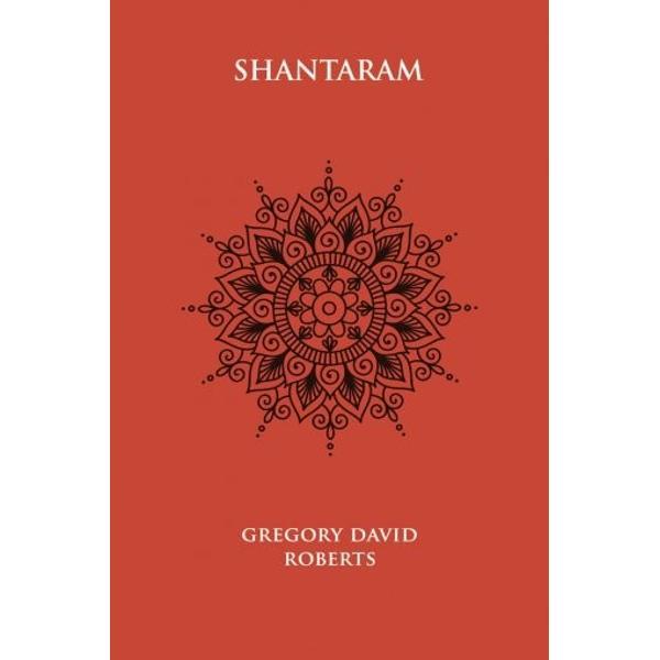 """În acest roman de inspira&539;ie autobiografic&259; Gregory David Roberts descrie o serie de experien&539;e care vor lua prin surprindere &537;i cea mai excentric&259; imagina&539;ie """"Shantaram"""" a fost publicat în peste 40 de limbi &537;i a fost vândut în peste 4 milioane de exemplare"""